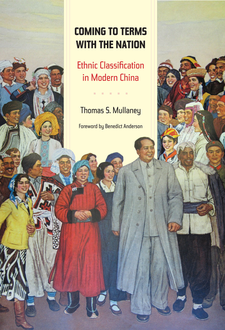 Cover image for Coming to terms with the nation: ethnic classification in modern China
