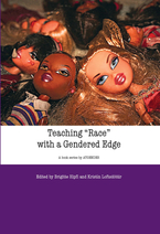 "Cover image for Teaching ""Race"" with a Gendered Edge: Teaching with Gender. European Women's Studies in International and Interdisciplinary Classrooms"
