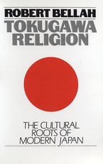 Cover image for Tokugawa religion: the cultural roots of modern Japan