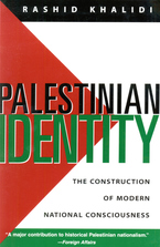 Cover image for Palestinian identity: the construction of modern national consciousness