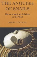 Cover image for The anguish of snails: Native American folklore in the West