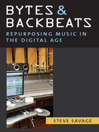 Cover image for Bytes and Backbeats: Repurposing Music in the Digital Age