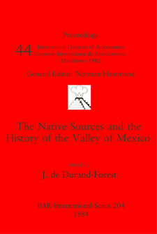 Cover image for The Native Sources and the History of the Valley of Mexico