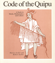 Cover image for Code of the quipu: a study in media, mathematics, and culture