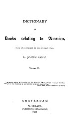 Cover image for Bibliotheca Americana: a dictionary of books relating to America, from its discovery to the present time, Vol. 2