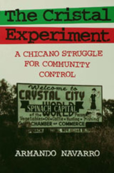 Cover image for The Cristal experiment: a Chicano struggle for community control