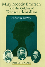 Cover image for Mary Moody Emerson and the origins of transcendentalism: a family history