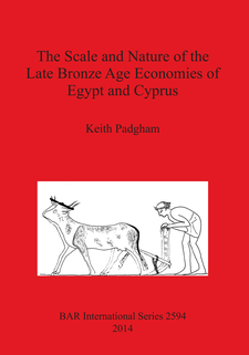 Cover image for The Scale and Nature of the Late Bronze Age Economies of Egypt and Cyprus