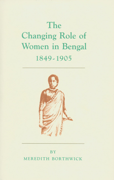 Cover image for The changing role of women in Bengal, 1849-1905