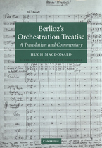 Cover image for Berlioz's orchestration treatise: a translation and commentary