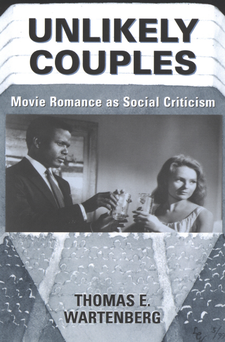 Cover image for Unlikely couples: movie romance as social criticism