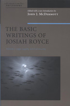 Cover image for The basic writings of Josiah Royce, Vol. 2