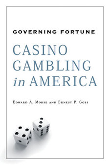 Cover image for Governing Fortune: Casino Gambling in America