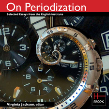 Cover image for On periodization: selected essays from the English Institute