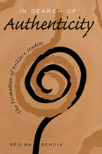 Cover image for In search of authenticity: the formation of folklore studies