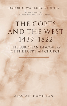 Cover image for The Copts and the West, 1439-1822: the European discovery of the Egyptian church