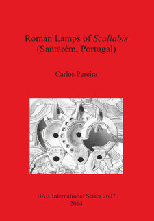 Cover image for Roman Lamps of Scallabis (Santarém, Portugal)
