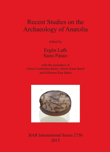 Cover image for Recent Studies on the Archaeology of Anatolia