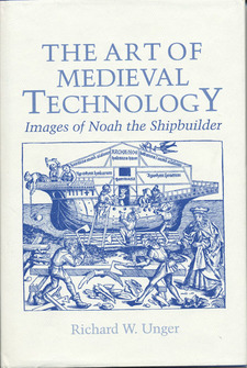 Cover image for The Art of medieval technology: images of Noah the shipbuilder