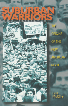 Cover image for Suburban warriors: the origins of the new American Right