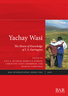 Cover image for Yachay Wasi: The House of Knowledge of I.S. Farrington
