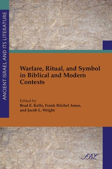 Cover image for Warfare, ritual, and symbol in biblical and modern contexts