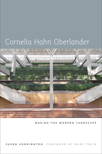 Cover image for Cornelia Hahn Oberlander: making the modern landscape