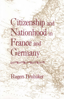 Cover image for Citizenship and nationhood in France and Germany