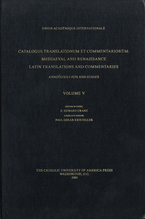 Cover image for Catalogus translationum et commentariorum: Mediaeval and Renaissance Latin translations and commentaries : annotated lists and guides., Vol. 5
