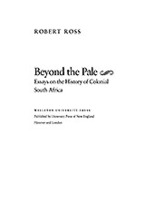 Cover image for Beyond the pale: essays on the history of colonial South Africa