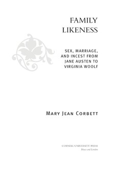 Cover image for Family likeness: sex, marriage, and incest from Jane Austen to Virginia Woolf