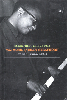Cover image for Something to live for: the music of Billy Strayhorn