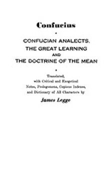 Cover image for Confucian analects, The great learning, and The doctrine of the mean