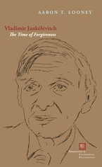 Cover image for Vladimir Jankélévitch: the time of forgiveness