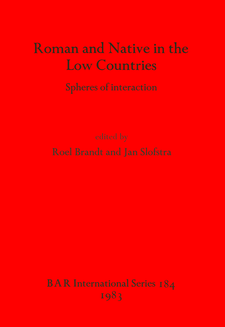 Cover image for Roman and Native in the Low Countries: Spheres of interaction