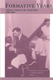 Cover image for Formative Years: Children's Health in the United States, 1880-2000