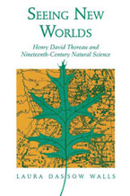 Cover image for Seeing new worlds: Henry David Thoreau and nineteenth-century natural science