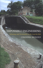 Cover image for Impossible engineering: technology and territoriality on the Canal du Midi