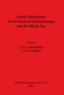 Cover image for Greek Settlements in the Eastern Mediterranean and the Black Sea