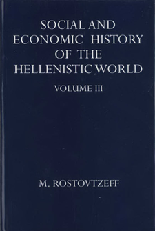 Cover image for The social & economic history of the Hellenistic world, Vol. 3