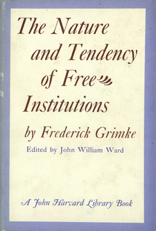 Cover image for The nature and tendency of free institutions