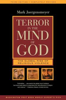 Cover for Terror in the mind of God: the global rise of religious violence