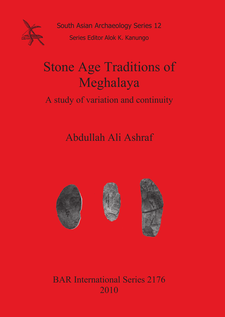 Cover image for Stone Age Traditions of Meghalaya: A study of variation and continuity