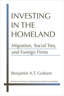 Cover for Investing in the Homeland: Migration, Social Ties, and Foreign Firms