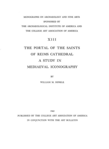 Cover image for The portal of the saints of Reims Cathedral: a study in mediaeval iconography