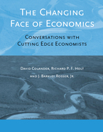 Cover image for The Changing Face of Economics: Conversations with Cutting Edge Economists