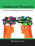 Cover image for Intellectual Empathy: Critical Thinking for Social Justice