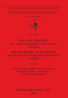 Cover image for Rock Art Data Base / Base de données en art rupestre: New methods and guidelines in archiving and cataloguing / Nouvelles méthodes et lignes guide en archivage et catalogage