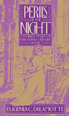 Cover image for Perils of the night: a feminist study of nineteenth-century Gothic