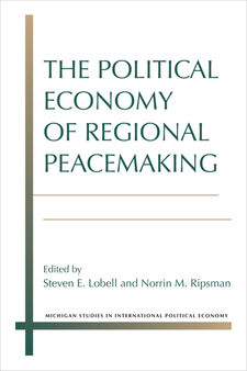Cover image for The Political Economy of Regional Peacemaking